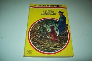 IL-GIALLO-MONDADORI-N-2018-BILL-KNOX-A-FUOCO-INCROCIATO-4-OTTOBRE-1987