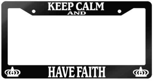 Glossy Black License Plate Frame KEEP CALM AND HAVE FAITH Accessory 2142