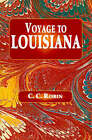 Voyage to Louisiana 1803-1805 by Robin (Paperback, 1966)