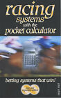 Racing Systems with the Pocket Calculator by John White (Paperback, 2001)