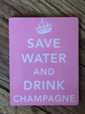 SAVE WATER DRINK CHAMPAGNE COASTER PINK CROWN  - NEW IN CELLO