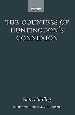 The Countess of Huntingdon's Connexion: A Sect in Action in...