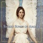 Sacred Songs of Angels (CD, Oct-2012, Valley Entertainment (USA))