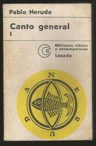 Canto General Pablo Neruda