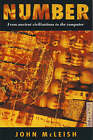 Number: From Ancient Civilisations to the Computer by John McLeish (Paperback, 1992)