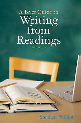 A Brief Guide to Writing from Readings by Stephen Wilhoit (2009, Paperback)