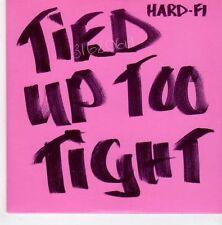 (EM25) Hard-Fi, Tied Up Too Tight - 2005 DJ CD
