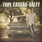 Home by Troy Cassar-Daley (CD, Mar-2012, Liberation)