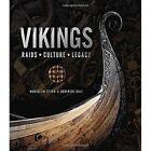 Vikings: Raids. Culture. Legacy by Marjolein Stern, Roderick Dale (Hardback, 2016)
