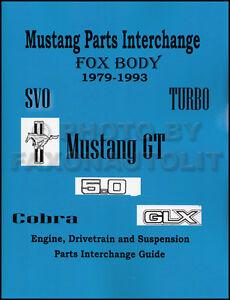 1979-1993 Ford Mustang Parts Interchange Manual 1989 1990 1991 1992 1993