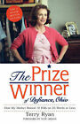 The Prize Winner of Defiance, Ohio: How My Mother Raised 10 Kids on 25 Words or Less by Terry Ryan (Paperback, 2005)