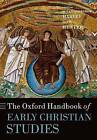 The Oxford Handbook of Early Christian Studies by Oxford University Press (Paperback, 2010)