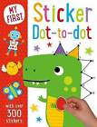 My First Sticker Dot-to-Dot by Make Believe Ideas (Paperback, 2016)