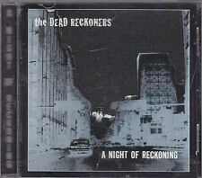 THE DEAD RECKONERS - a night of reckoning CD