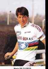 MARIO DE CLERCQ vélo Cyclisme wielrennen World Champion du Monde Wereldkampioen