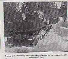 1925  --  TRACTEUR A CHENILLES CHASSE NEIGE SUR UNE ROUTE DU DAUPHINE  3A134