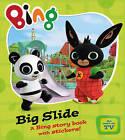 Big Slide (Bing) by HarperCollins Publishers (Paperback, 2015)