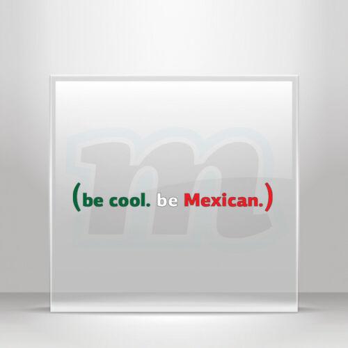 Decals stickers BE COOL être mexicain Casque VTT vélo Vinyle vélo A19 3ZK84