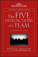 J-B Lencioni: The Five Dysfunctions of a Team : A Leadership Fable 13 by Patrick M. Lencioni (2002, Hardcover)