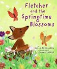 Fletcher and the Springtime Blossoms by Julia Rawlinson (2009, Hardcover)
