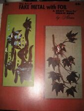 ART OF FAKE METAL WITH FOIL book craft designs patterns  - 13 pages How To