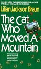 Cat Who...: The Cat Who Moved a Mountain 13 by Lilian Jackson Braun (1992, Paperback)
