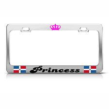 DOMINICAN REPUBLIC PRINCESS Heavy Duty Metal License Plate Frame Tag Border