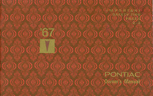 GTO PONTIAC 1967 Bonneville Grand Prix /& Tempest Owner/'s Manual 67 Catalina