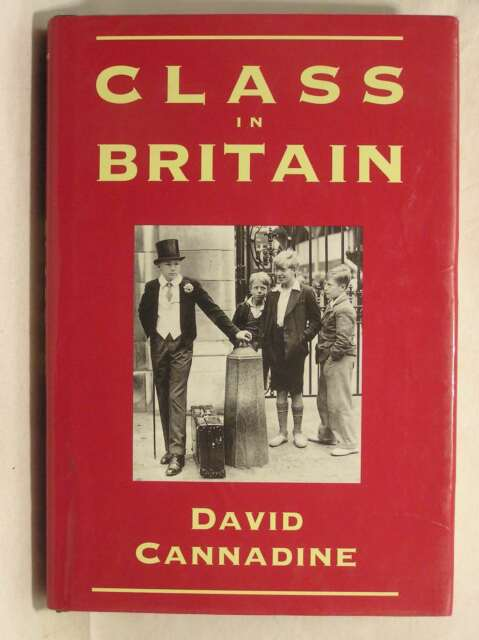 Class in Britain, Cannadine, David, Excellent Book