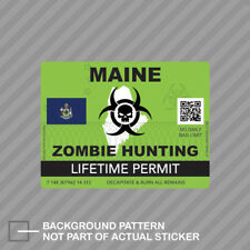 Zombie Maine State Hunting Permit Sticker Decal Vinyl Me