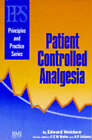 Patient Controlled Analgesia by Edward Welchew (Paperback, 1995)