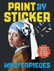 Paint by Sticker Masterpieces by Workman Publishing (Paperback, 2016)