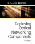 Deploying Optical Networking Components by Gilbert Held (Paperback, 2001)