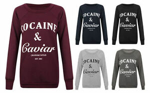 Womens-Ladies-Cocaine-and-Caviar-Print-Jumper-Pullover-Sweatshirt-Top-T-Shirt