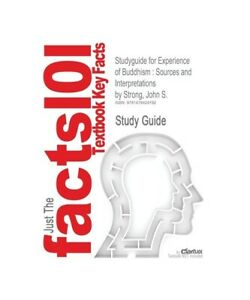 John-S-Strong-Cram101-Textbook-Reviews-034-Studyguide-for-Experience-of-Buddhism-034