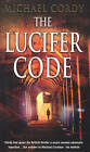 The Lucifer Code by Michael Cordy (Paperback, 2006)