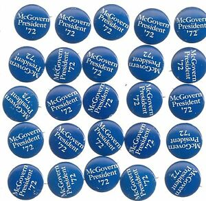 """1972 b/wh McGOVERN for PRESIDENT 1 1/8"""" LITHO CAMPAIGN BUTTONS - 25"""