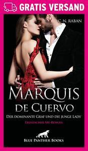Marquis de Cuervo - Der dominante Graf und die junge Lady   Erotischer Roman von
