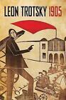 1905: Leon Trotsky by Leon Trotsky (Paperback, 2016)