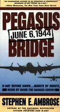 Pegasus Bridge, June 6, 1944 by Stephen E. Ambrose (1988, Paperback)