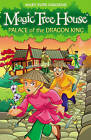 Magic Tree House 14: Palace of the Dragon King by Mary Pope Osborne (Paperback, 2009)