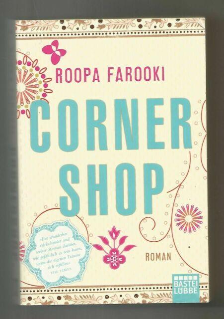 Corner Shop von Roopa Farooki (2011, Taschenbuch)