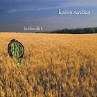 In the Dirt * by Karen Savoca (CD, Jan-2006, Alcove Records)