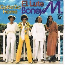 "Boney M.-El Lute/Gotta go home/7"" Single von 1979"