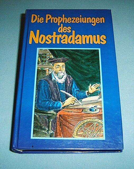 DIE PROPHEZEIUNGEN DES NOSTRADAMUS, gebundene Ausgabe
