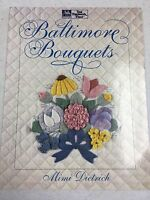 Baltimore Bouquets By Mimi Dietrich For That Patchwork Place