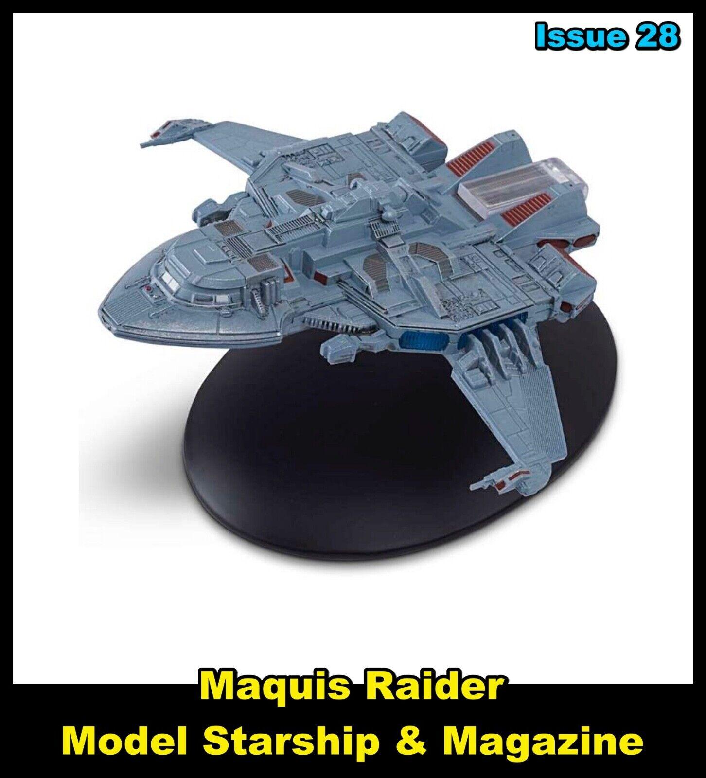 Issue 28: Maquis Raider Starship Model