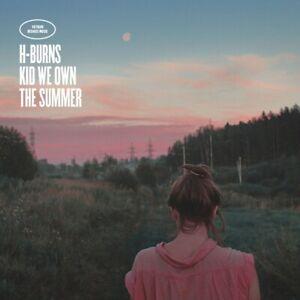 H-BURNS-KID-WE-OWN-THE-SUMMER-CD-NEUF
