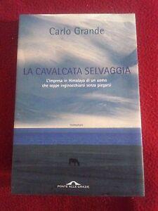 La-cavalcata-selvaggia-Carlo-Grande-Ponte-Delle-Grazie-Ed-2004