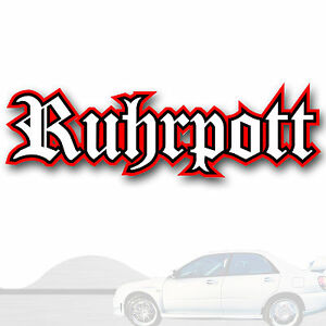 Aufkleber-40X12cm-Ruhrpott-Sticker-Street-Szene-Ruhrgebiet-Pott-kfz-137